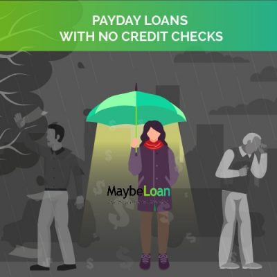 Payday Loans with No Credit Checks