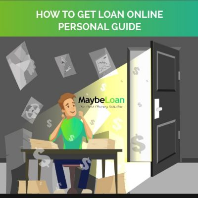 How To Get Loan Online — Personal Guide