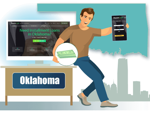 Installment Loans in Oklahoma Online at MaybeLoan