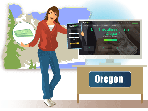 Installment Loans in Oregon Online at MaybeLoan