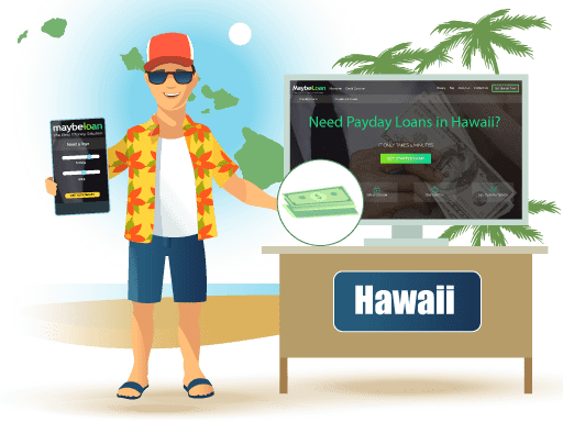 Payday Loans in Hawaii Online at MaybeLoan