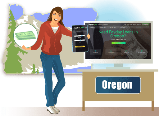Payday Loans in Oregon Online at MaybeLoan